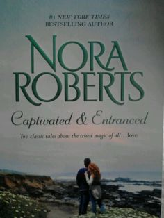 Nora roberts book ~ captivated & entranced