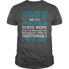 Awesome Tee For Vocational Rehabilitation Counselor T-Shirts, Hoodies. GET IT…
