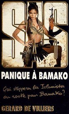 SAS, tome 195 : Panique à Bamako - Gérard de Villiers - 2012
