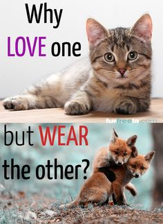 Why love one, but wear the other? #furfreela #furfree