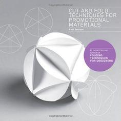 Cut & Fold Techniques for Promotional Materials Paul Jackson, http://www.amazon.co.jp/dp/178067094X/ref=cm_sw_r_pi_dp_Ql8Hwb0ASRFND
