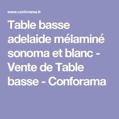 Table basse adelaide mélaminé sonoma et blanc - Vente de Table basse - Conforama
