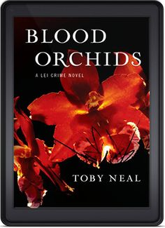 Blood Orchids by Toby Neal is the Indie Book of the Day for July 14th, 2015!  http://indiebookoftheday.com/blood-orchids-by-toby-neal
