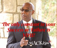 You can point fingers or name blame, but it still comes down to YOU. Are you willing to do what it takes.  JMack