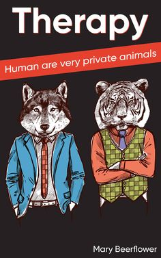 THE THERAPY humans are very private animals Feel free to write an own or take the text from the book link #Book #Mystery #Fiction #eBook #CrimeBook Best Books To Read, New Books, Good Books, Crime Books, Apple Books, Self Publishing, Book Reader, Free Kindle Books, Book Club Books
