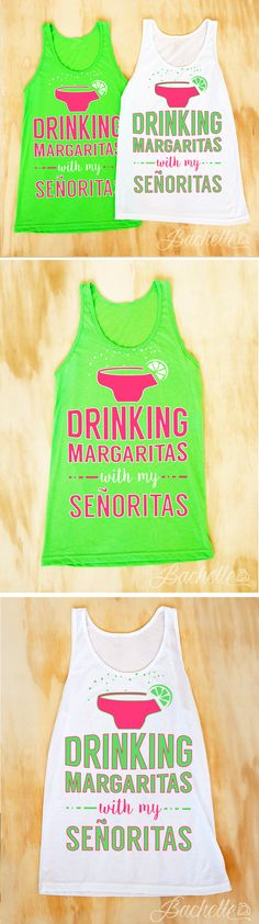 "Super cute ""Drinking Margaritas with my Senoritas"" neon beachy mexico party shirts available at bachette.com"