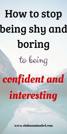 Stop being shy and boring and become confident and interesting with these same tips i used. Overcome timidity with these practical tips. Building Self Confidence, Self Confidence Tips, Confidence Boost, Self Development, Personal Development, Development Quotes, Leadership Development, The Company You Keep, Foto Baby