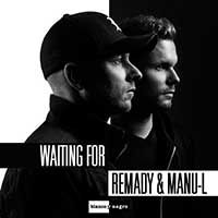 Remady & Manu-L – Waiting For