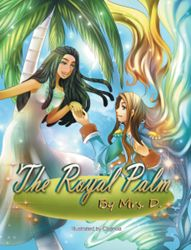 Proud Palm Learns Lesson with Heart in New Children's Book by Mrs. D