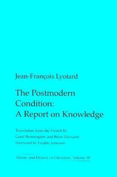 The Postmodern Condition - In this book it explores science and technology, makes connections between these epistemic, cultural, and political trends, and develops profound insights into the nature of our postmodernity.