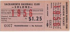 "1956 Season ticket to games for Sacramento Baseball Club ""Solons""   cost including 11c tax was 1dollar25cents"