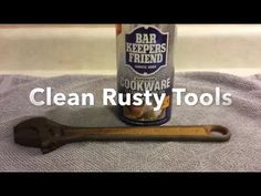 How To Clean Rusty Tools With Bar Keepers Friend. - YouTube