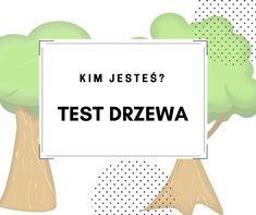 Test Drzewa (Kocha). Narysuj drzewo, a dowiesz się kim jesteś. Określ osobowość,dynamizm, słabości. Zinterpretuj wyniki. Mbti, Letter Board, Hand Lettering, Psychology, Diy And Crafts, Management, Humor, Quotes, Psicologia