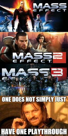 Mass Effect Trilogy- I think I've had more than a dozen.