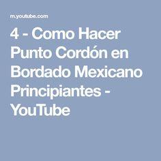 4 - Como Hacer Punto Cordón en Bordado Mexicano Principiantes - YouTube