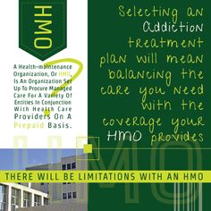 Cost for Rehab—Know Your HMO Using an HMO to cover the cost for rehab will guarantee coverage for at least part of the treatment. There is, however, a wide range of HMOs and their extent of coverage, so research and willingness to adapt may be needed on your part.  http://www.rehabcenter.net/cost-for-rehab-know-your-hmo/