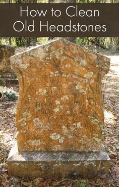 How to Clean an Old Headstone / Gravestone