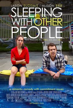 Sleeping with Other People on DVD January 2016 starring Jason Sudeikis, Alison Brie, Adam Scott, Jason Mantzoukas. Can two serial cheaters get a second chance at love? After a one-night stand in college, New Yorkers Lainey (Alison Brie) and Jake (Jason Su 2015 Movies, Hd Movies, Movies To Watch, Movies Online, Movie Tv, Movies Free, Amazon Movies, Film Watch, Funny Movies