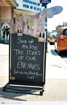 Soup of the Day.. Awesome  ADDED BONUS: Recognized this sign it's next to The Byrd Theatre on Cary St. in Richmond, VA