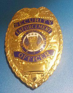 OBSOLETE VINTAGE SECURITY ENFORCEMENT OFFICER BADGE