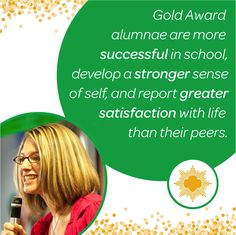 Girl Scouts have been changing lives in their communities for 100 years by going for the Gold! And because of their passion to make a difference, they've gained skills and experience that will help them succeed wherever they go! #GoGold   What benefits have you seen from earning your Girl Scout Gold Award?