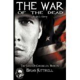 The War of the Dead (Paperback)By Brian Kittrell