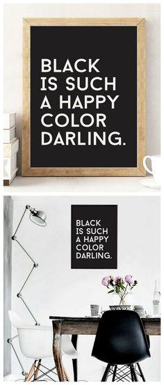 "Typo Kunstdruck, minimalistisch, mit Spruch ""Black ist such a happy color darling"" / minimalistic print as home decor for lovers of the color black made by Schöne Dekor via DaWanda.com"