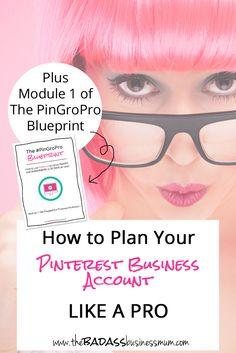Discover how to Set up your Pinterest Business Account like a Pro and attract your Ideal Customers / Clients / Blog Readers with these 4 Steps to Flawless Forward Planning.