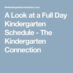 A Look at a Full Day Kindergarten Schedule - The Kindergarten Connection