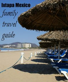 Pack your bags and get the passports ready—you're going ashore! Read on for everything you need to know about Ixtapa with kids in this Ixtapa Mexico Family Travel Guide.
