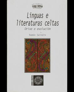 LINGUAS E LITERATURAS CELTAS. ORIXE E EVOLUCIÓN http://libreriaabrente.es/3252-thickbox_default/linguas-e-literaturas-celtas-orixe-e-evolucion.jpg