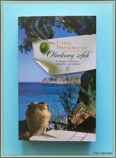 """Książka dla Ciebie i na prezent - """"Oliwkowy szlak"""" w księgarni PLAC FRANCUSKI. Poznajmy historię oliwek i oliwy."""