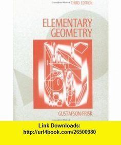 Elementary Geometry (9780471510024) R. David Gustafson, Peter D. Frisk , ISBN-10: 0471510025  , ISBN-13: 978-0471510024 ,  , tutorials , pdf , ebook , torrent , downloads , rapidshare , filesonic , hotfile , megaupload , fileserve