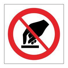 Må ikke berøres piktogram - Kjøp Forbudsskilt her