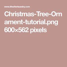Christmas-Tree-Ornament-tutorial.png 600×562 pixels