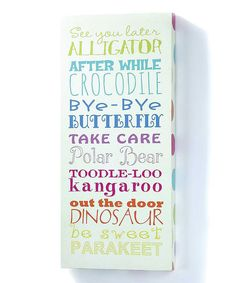 'See You Later Alligator' Wall Sign