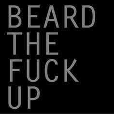 A real man will ; Beard Game, Epic Beard, Beard Quotes, Beard Humor, Beard Lover, Man Beard, Beard No Mustache, Hair And Beard Styles, Real Man