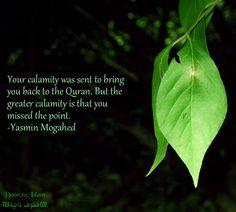 Allah Islam Quran Islamic quotes Yasmin Mogahed