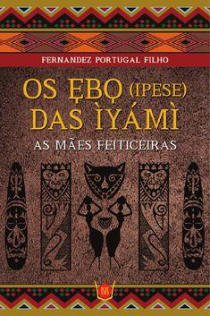 Os EBÔ (IPESE) DAS ÌYÁMÌ  Magias e Oferendas Afro-Brasileiras é um livro muito especial, para todos aqueles que se identificam com a Cultura Religiosa Afro-Brasileira e querem conhecer e desfrutar mais dessa tradição tão rica e tão importante para a história de nosso povo. Esta obra tem por objetivo servir de guia para a prática de inúmeras cerimônias Afro-Brasileiras, principalmente as ligadas ao Candomblé, contribuindo com seriedade como um registro memorialista das raízes de hoje e de um…