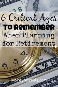 No matter what your age, you should understand these 6 critical ages when… Retirement Money, Saving For Retirement, Early Retirement, Retirement Planning, Money Tips, Money Saving Tips, Managing Money, Money Savers, Saving Ideas