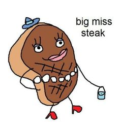 big miss steak - Memes And Humor 2020 Dankest Memes, Funny Memes, Hilarious, Jokes, Bad Memes, Meme Meme, Stupid Memes, Oui Oui, Favim