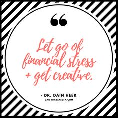 Whether you're planning your wedding and stressing about your budget or holiday shopping, try letting go of financial stress and getting creative. Great tip from Dr. Dain Heer of Access Consciousness!