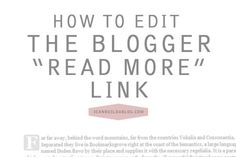 """How To Change The Blogger """"Read More"""" Link"""