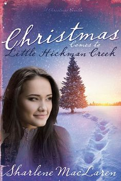 Christmas Comes To Little Hickman Creek by Sharlene MacLaren http://www.amazon.com/dp/1629111805/ref=cm_sw_r_pi_dp_esWzwb0SXFZ8Q