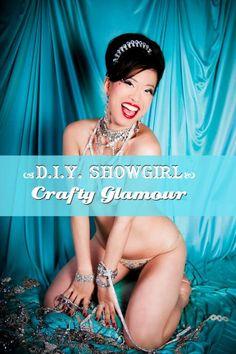 DIY showgirl