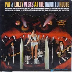 Pat & Lolly Vegas - Pat & Lolly Vegas at the Haunted House (Mercury; 1966) Early LP by brothers who later founded Redbone. #albums #LP #records #vinyl