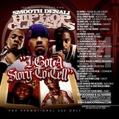 I Got A Story To Tell - Hip Hop Classics Collection Mixtape CD Compilation