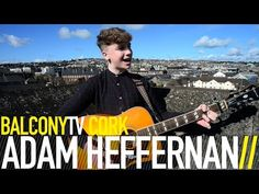 ADAM HEFFERNAN · GOOD OLE LIES · Videos · BalconyTV Good Ole, Songs, Videos, Music, Movies, Movie Posters, Musica, Musik, Films