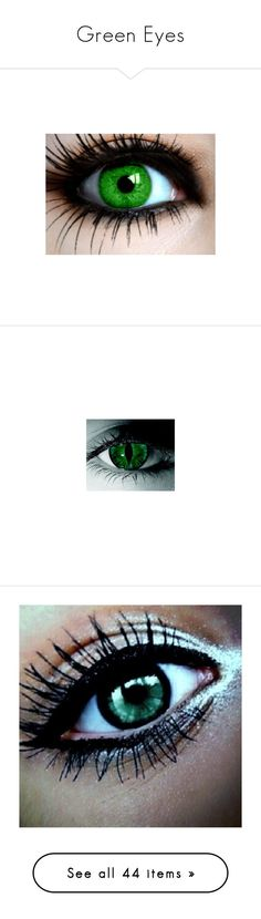 """""""Green Eyes"""" by thedeathlyhallowsalways ❤ liked on Polyvore featuring eyes, makeup, contacts, beauty, eye makeup, beauty products, eyeshadow, urban decay cosmetics, urban decay eye makeup and urban decay makeup"""