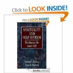 Spirituality and Self-Esteem: Developing the Inner Self by Richard L. Bednar. $1.60